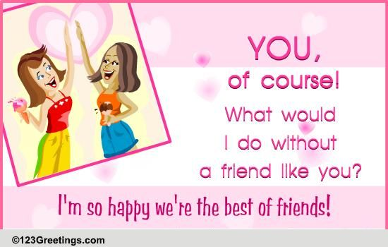 Best Girl Friends! Free Best Friends eCards, Greeting ...