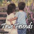 To A True Friend.