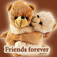 Home : Friendship : Friends Forever - I Need You My Friend.