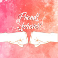 Home : Friendship : Friends Forever - Friends, Forever And Beyond.