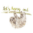Home : Friendship : Keep in Touch - Sloth: Let's Hang Out.
