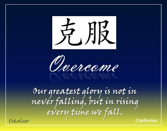 Overcome.
