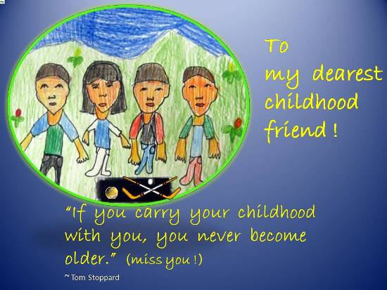 Value your childhood friends free special friends ecards 123 value your childhood friends m4hsunfo