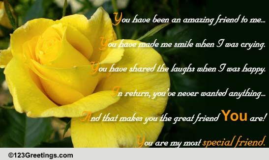 For The Most Special Friend. Free Special Friends eCards ...