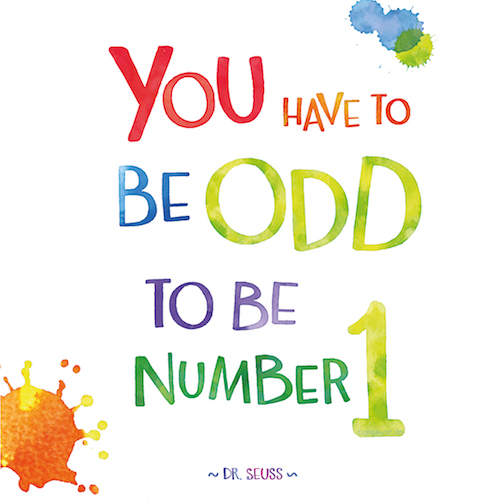 You Have To Be Odd To Be No.1.