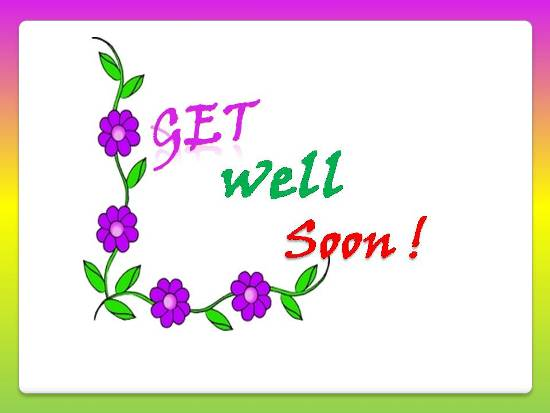 Wishes For Speedy Recovery.