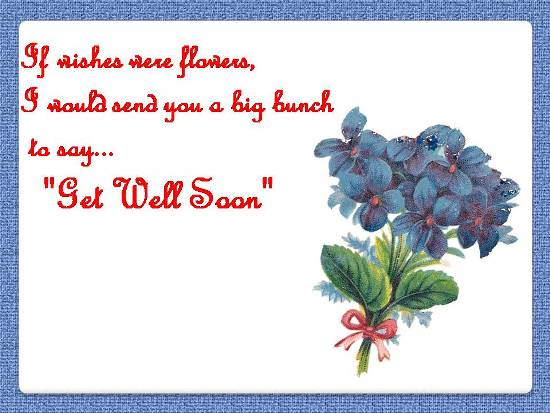 A Get Well Message For A Loved One.