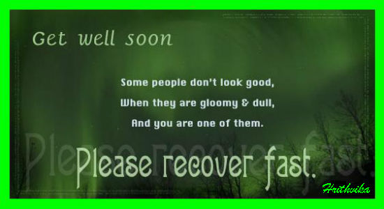 Please Recover Fast.