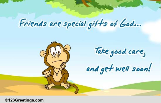 get well soon my friend free get well soon ecards greeting cards