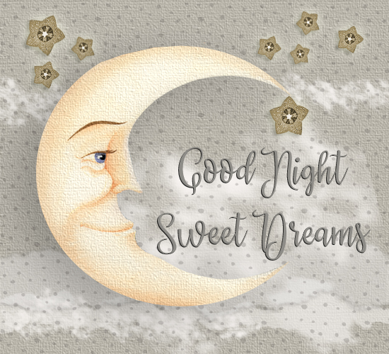 Good Night Sweet Dreams Moon.