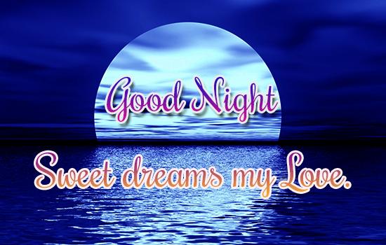 Sweet Dreams My Dear, Love.