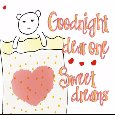 Good Night Dear One.