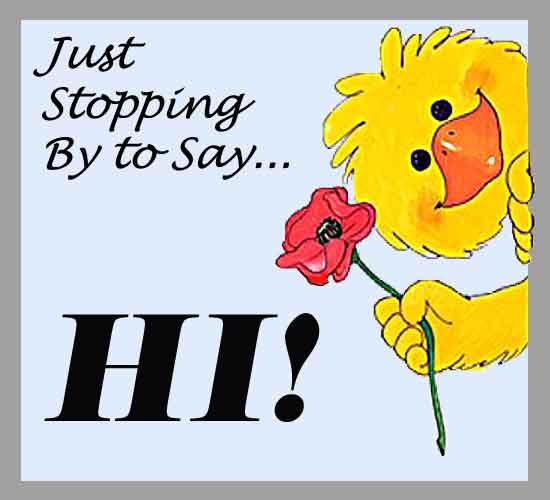 Hi Sweetie!