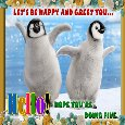 Home : Everyday Cards : Hi - Cute Penguins Greeting You Hello.