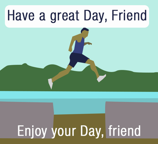 Have A Great Day, Runner.