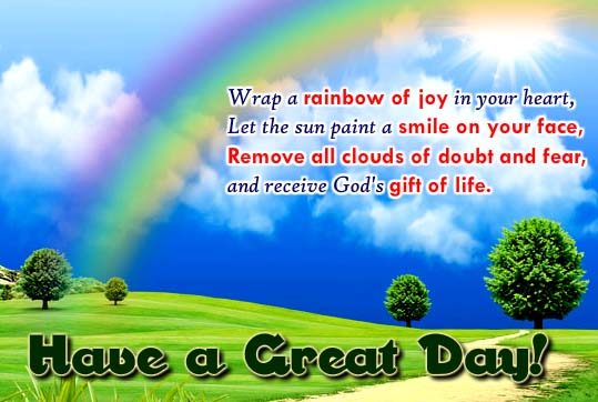 Wrap A Rainbow Of Joy In Your Heart. Free Have a Great Day