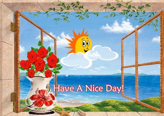 Enjoy A Great Sunny Day Free Have A Great Day Ecards