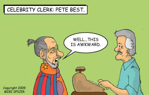 Celebrity Clerk Pete Best.