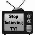 Home : Everyday Cards : Send a Joke - Stop Believing TV.
