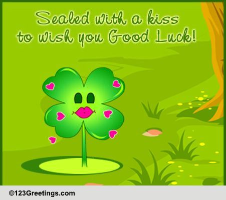 Good Luck Kiss! Free Good Luck eCards, Greeting Cards