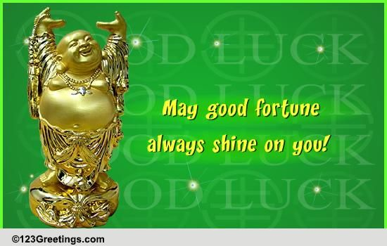 A shining fortune free good luck ecards greeting cards for Does buddha bring good luck