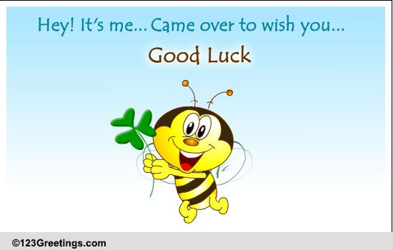Wishing a Friend Good Luck Quotes Wish Good Luck