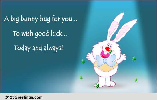 bunny hug for good luck free good luck ecards greeting