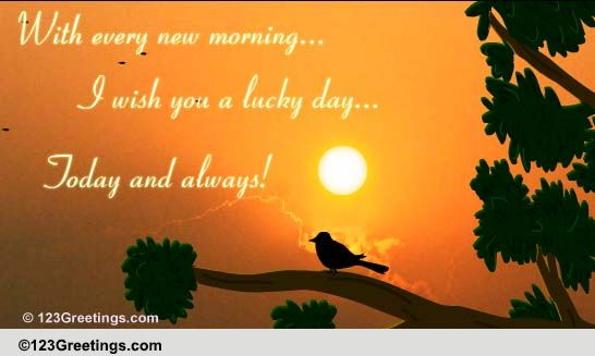 Wish You A Lucky Day Always Free Good Luck Ecards