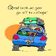 Going To College Good Luck...