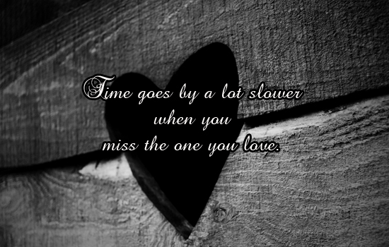 You Miss The One You Love.