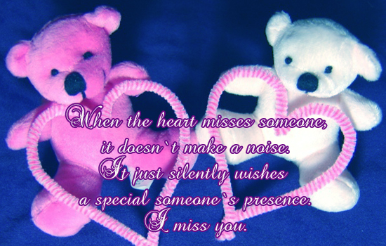 The Heart Misses Someone...
