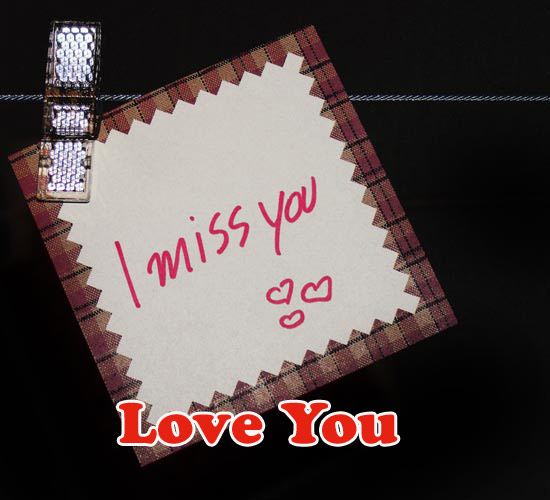 Love You And Miss You...