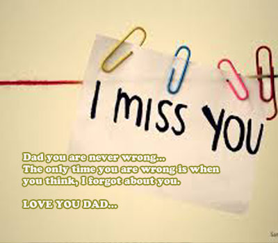 Dad I Miss You...