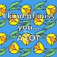 Miss You A Lot - Daffodils.