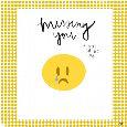 Missing You Emoji.