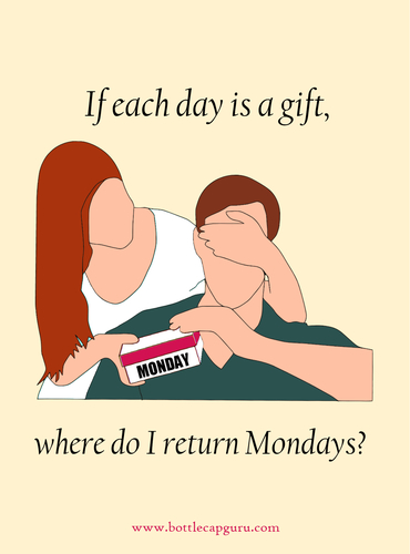 Where Do I Return Mondays? Funny Ecard.