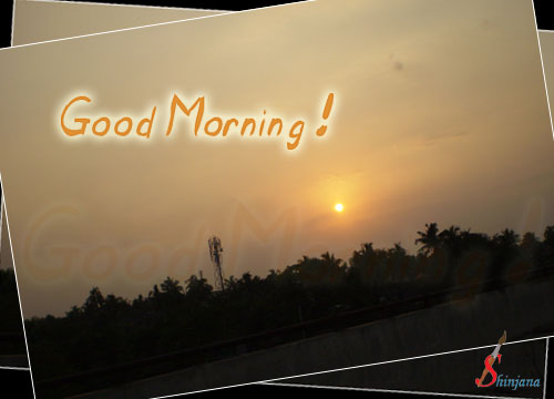 Start Your Day With My Wishes.