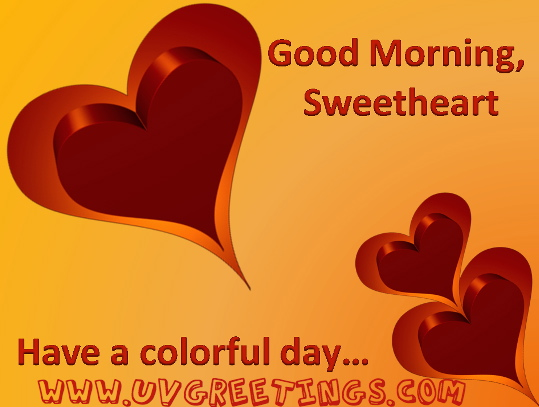 Wish Your Sweetheart, Good Morning.