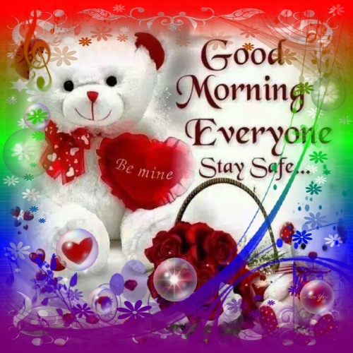Good Morning Stay Safe Free Good Morning Ecards Greeting Cards