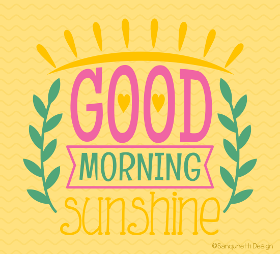 Good Morning Everyone Cheers Up We Have Changed : Cheerful good morning sunshine free ecards