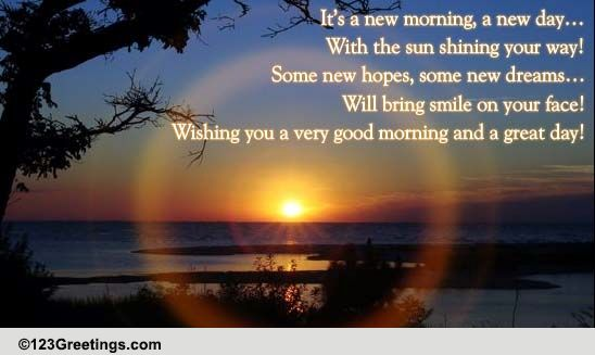 a new morning a new day free good morning ecards