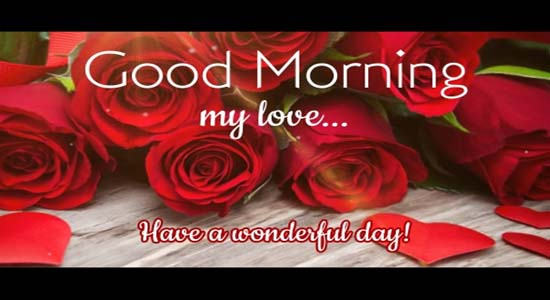 Good Morning Message For Your Love  Free Good Morning eCards