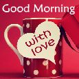 Wake You Up With A Cup Of Love!
