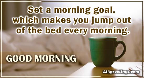 Set A Morning Goal!