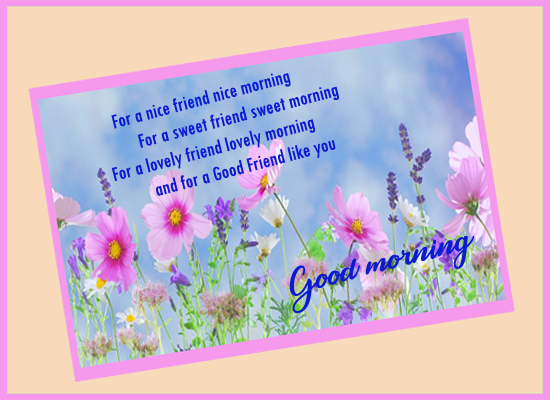 Good Morning Friend... Free Good Morning Quotes eCards ...