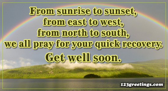 From Sunrise To Sunset Free Get Well Soon Messages