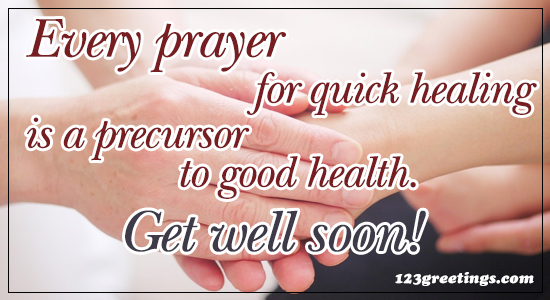 Prayer For Quick Healing!