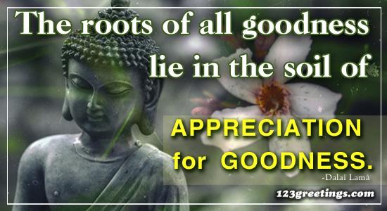 Appreciation For Goodness!
