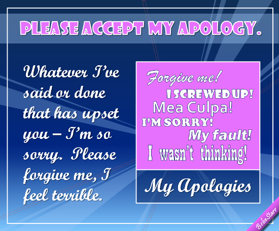 Please Accept My Apology.