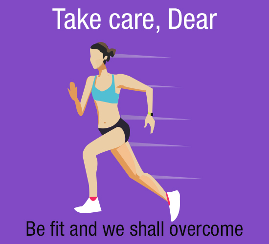 Take Care And Be Fit.